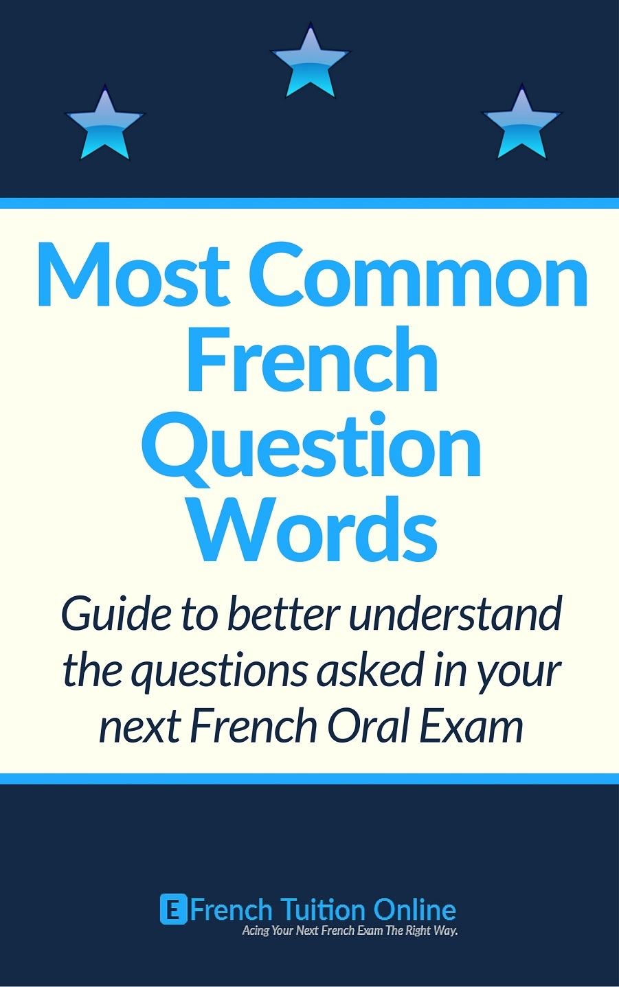 Top French Question Words For your Next Exam - EFrench Tuition Online