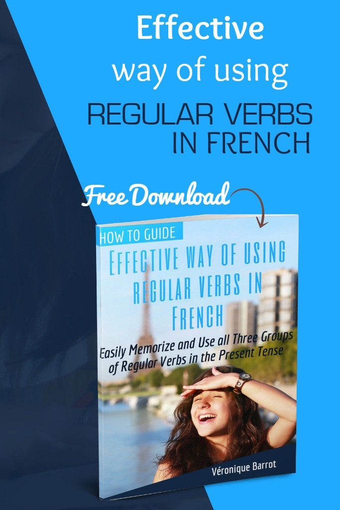 Effective way of using regular verbs in French